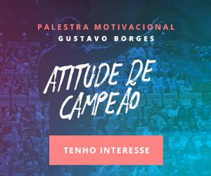 Palestra motivacional para empresas - Gustavo Borges